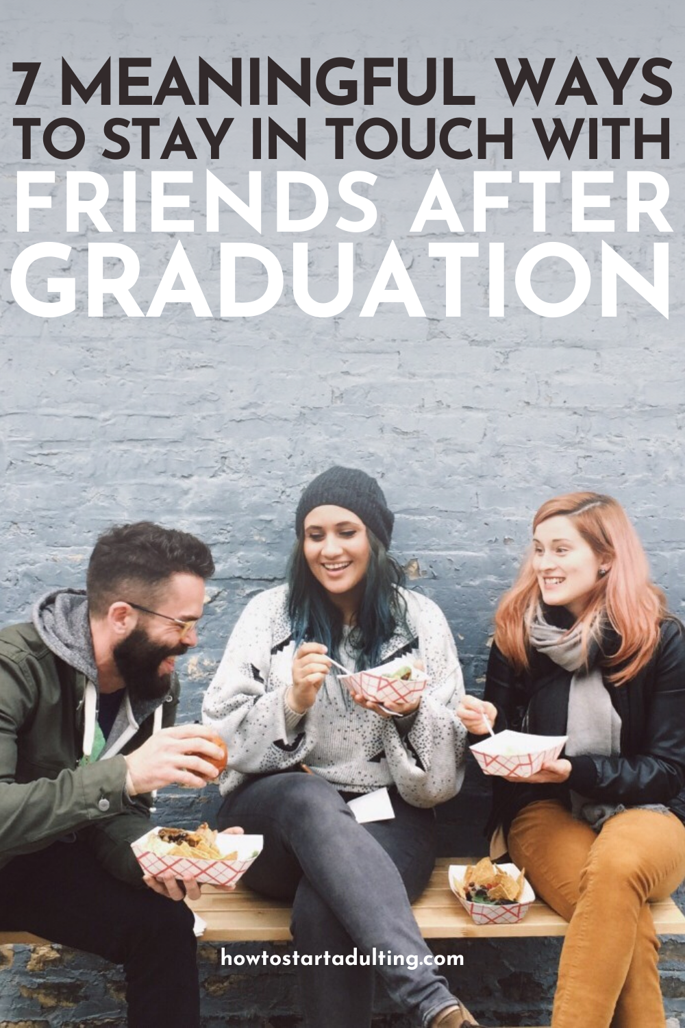 Meaningful Ways To Stay In Touch With Friends After College Graduation, maintaining friends as an adult #college #collegelife #collegegraduation #collegegrad #adulting #friendships