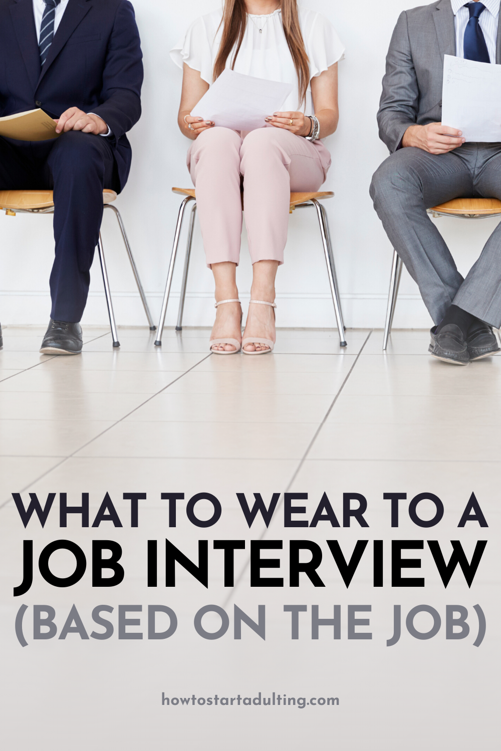 What You Should Wear To An Interview (Based On The Job) #jobinterview #jobinterviewtips #interviewtips #interviewoutfit #interviewoutfits #businesscasual #workclothes