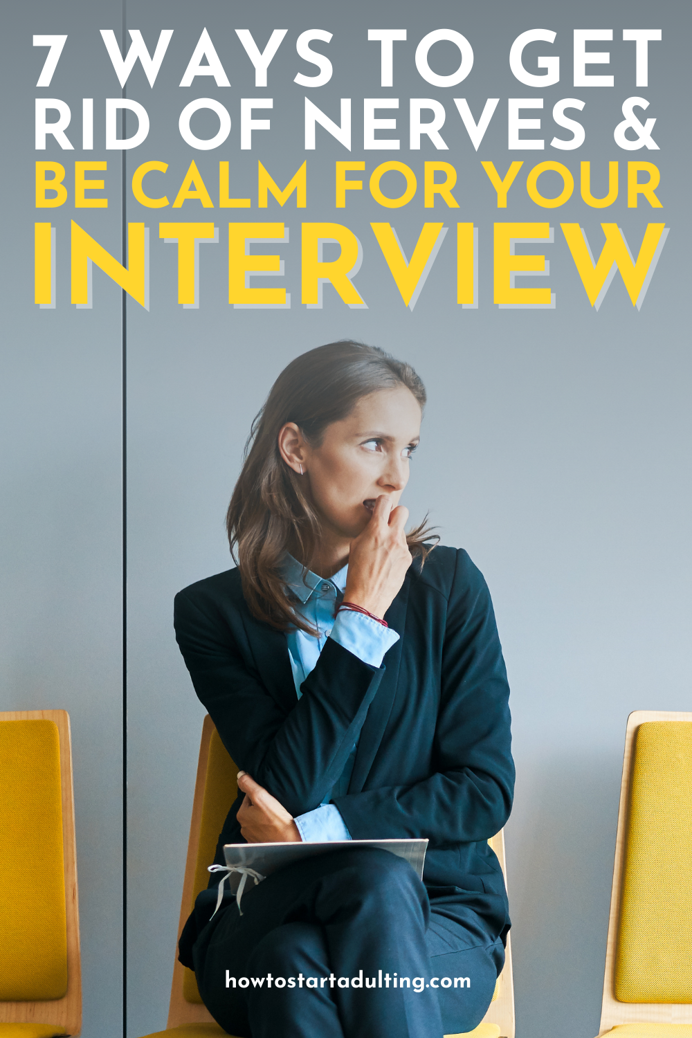 Easy Ways To Get Rid Of Nerves And Be Calm For A Job Interview, How to get over being nervous for interviews
