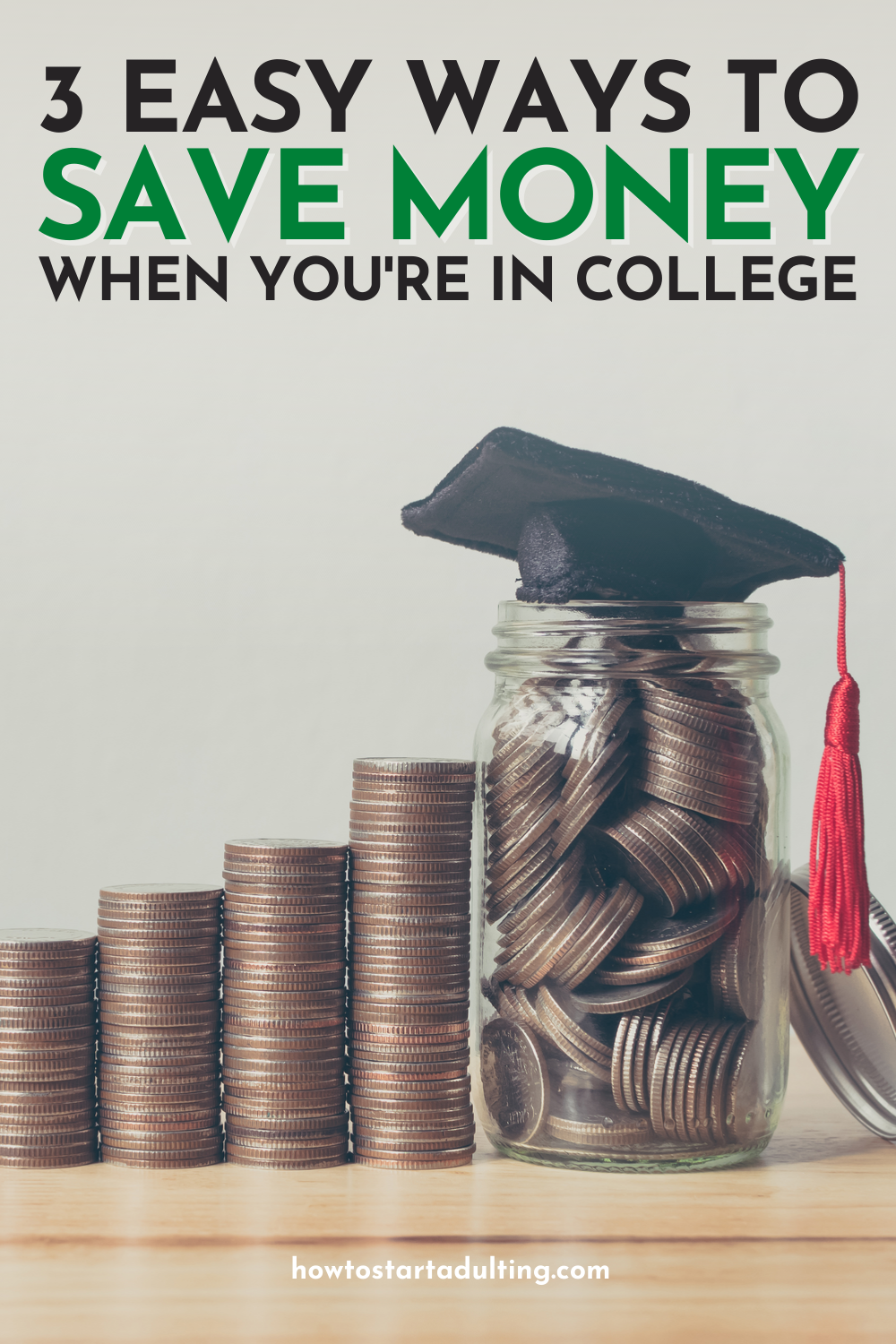 Easy Ways to Save Money When You're In College