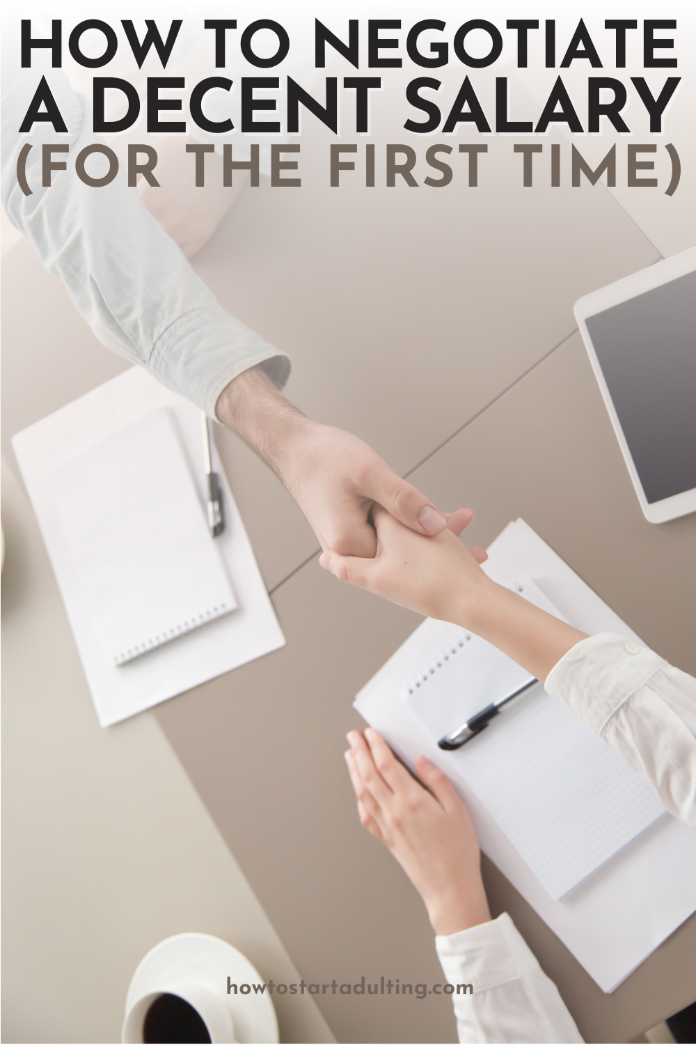 How To Negotiate A Salary For The First Time