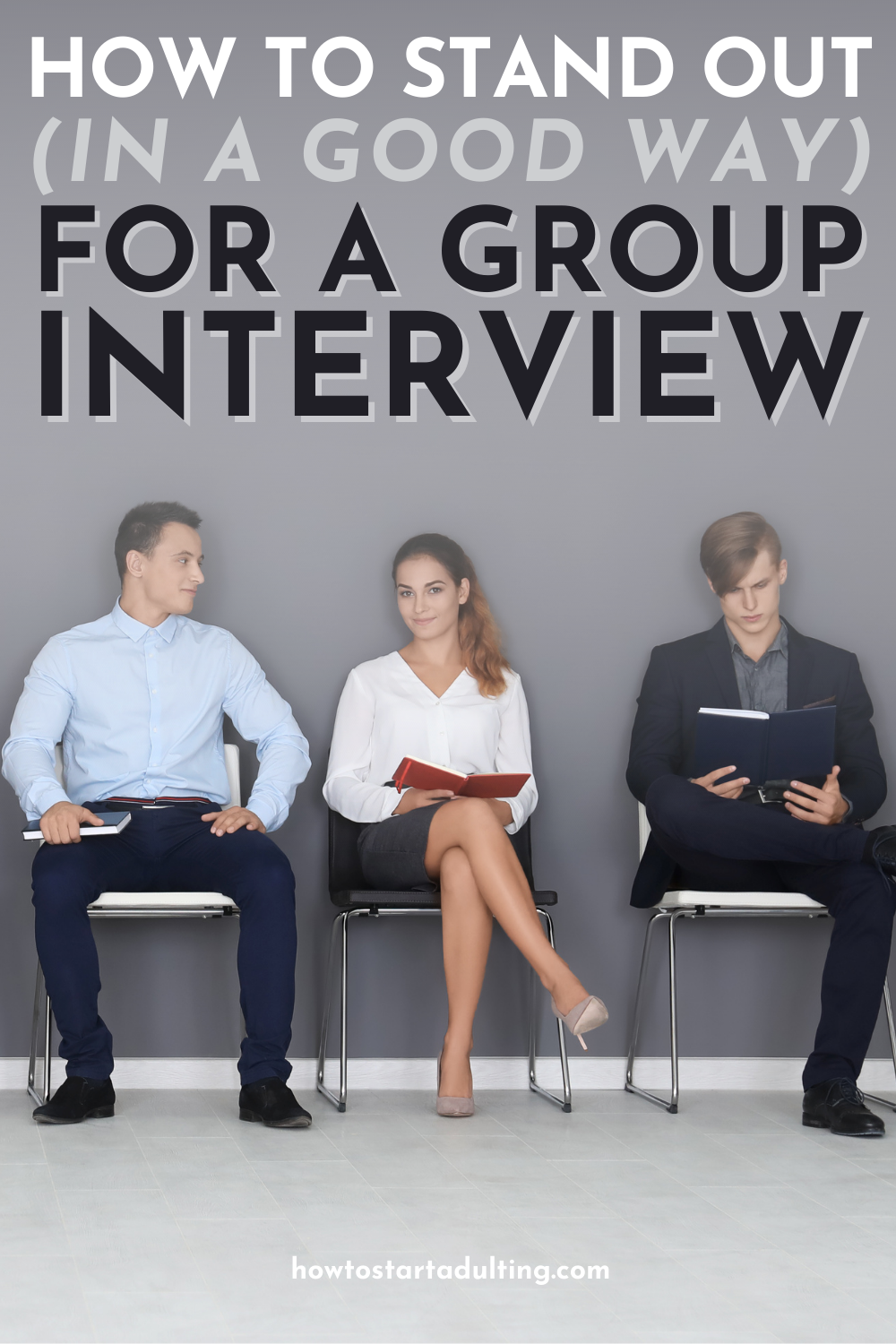 How to Stand Out (In A Good Way) For A Group Interview