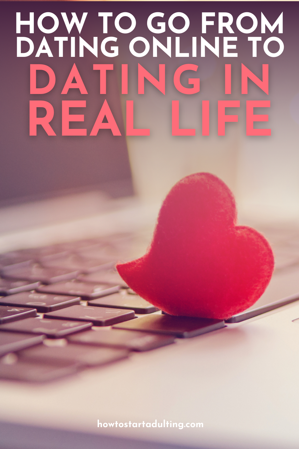 How To Go From Online Dating To Real Life Dating