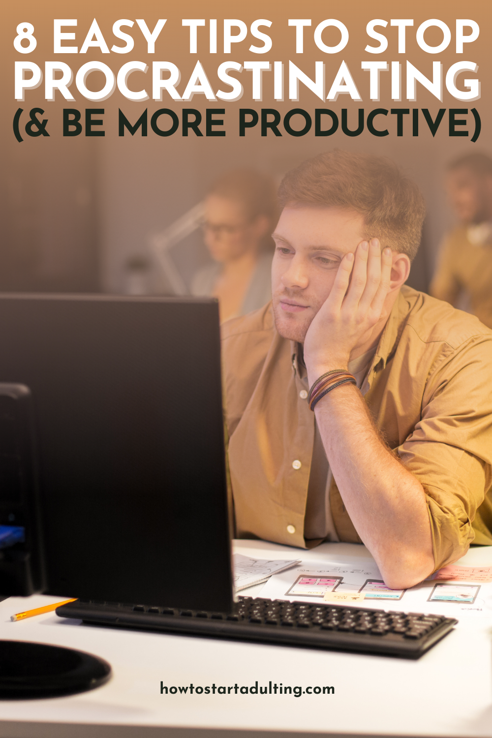 Easy Tips To Stop Procrastinating And Be More Productive