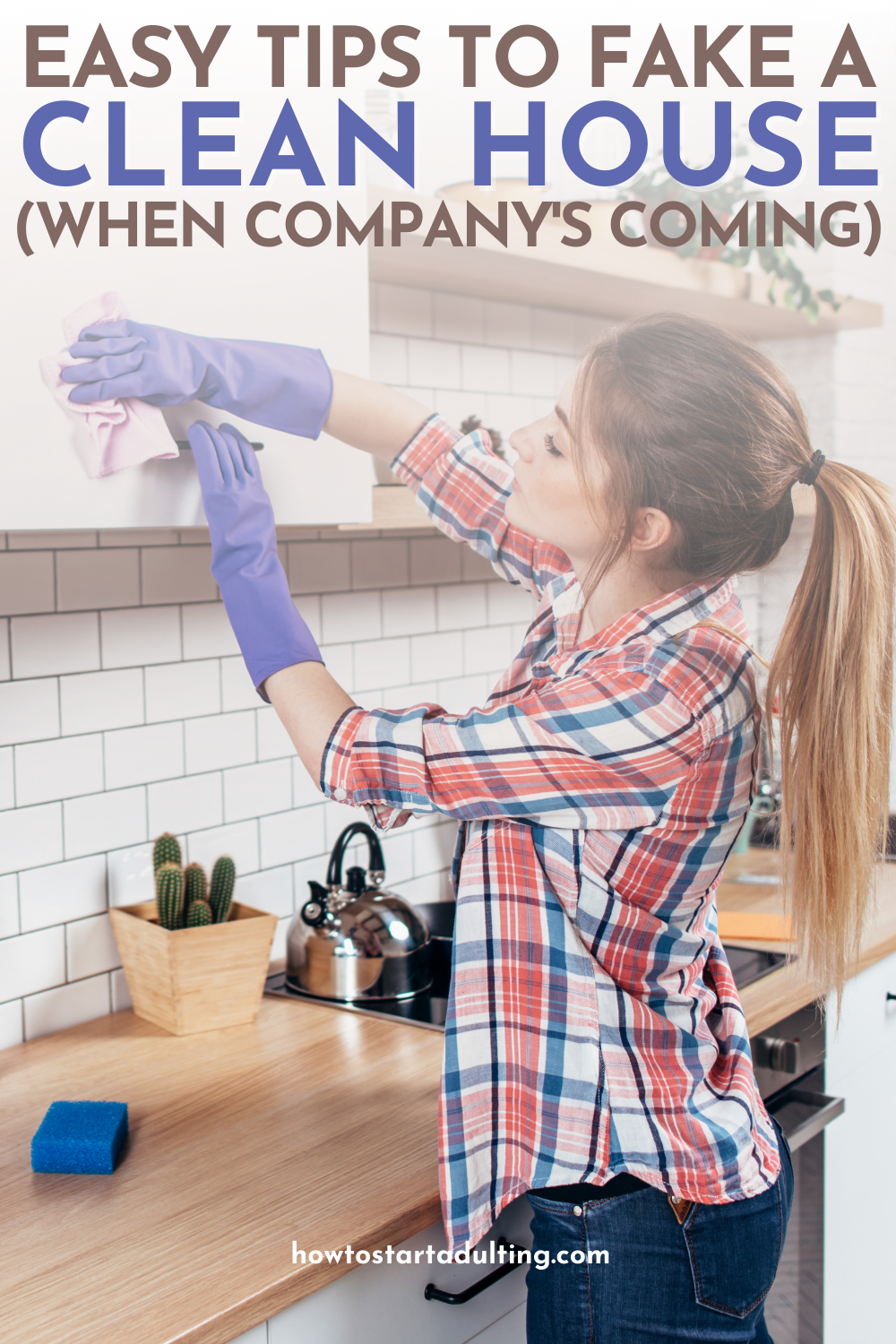 TIPS TO FAKE A CLEAN HOUSE FAST